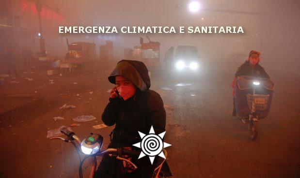 E' EMERGENZA CLIMATICA E SANITARIA